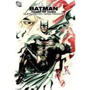 Batman: Heart of Hush by DINI, PAULNGUYEN, DUSTIN, 9781401221249