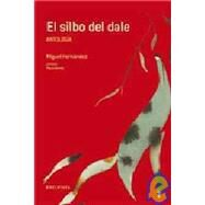 El silbo del dale/ The Whistle of Dale at Biggerbooks.com