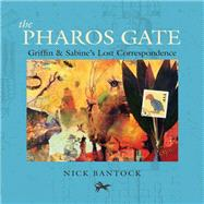 The Pharos Gate by Bantock, Nick, 9781452151250