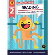 Making the Grade Reading, Grade 2 by Brighter Child; Carson-Dellosa Publishing Company, Inc., 9781483841250
