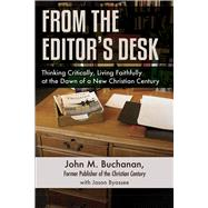 From the Editor's Desk by Buchanan, John M.; Byassee, Jason, 9780664261252
