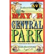 The Mayor of Central Park by Avi, 9780756951252