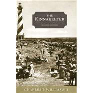 The Kinnakeeter by Williams, Charles T., II, 9781597151252