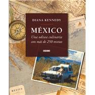 M'xico: Una odisea culinaria con ms de 250 recetas by Kennedy, Diana, 9786077351252
