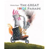 The Great Shoe Parade by Popov, Nikolai, 9789888341252