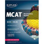 Kaplan MCAT Biochemistry Review: Book + Online (Kaplan Test Prep) by Macnow, Alexander Stone, M.D., 9781625231253
