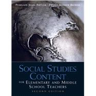Social Studies Content for Elementary and Middle School Teachers by Fritzer, Penelope J.; Brewer, Ernest Andrew, 9780137011254