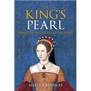 The King's Pearl by Thomas, Melita, 9781445661254