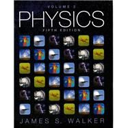 Physics Volume 2 by Walker, James S., 9780134031255