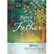 Honor Your Father by Intimate Life Ministries, 9781424551255
