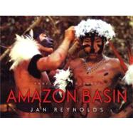 Amazon Basin by Reynolds, Jan, 9781600601255