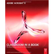 Adobe Acrobat X Classroom in a Book by Adobe Creative Team, ., 9780321751256