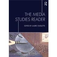 The Media Studies Reader by Ouellette; Laurie, 9780415801256