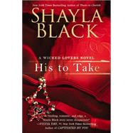 His to Take by Black, Shayla, 9780425251256