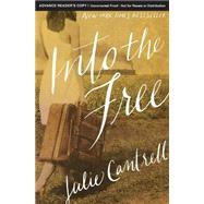 Into the Free by Cantrell, Julie, 9780718081256