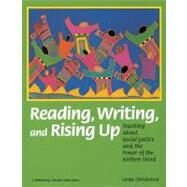 Reading, Writing, and Rising Up: Teaching About Social Justice and the Power of the Written Word by Christensen, Linda, 9780942961256