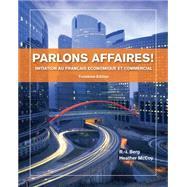 Parlons affaires! Initiation au fran�ais economique et commercial by Berg, R. -J.; McCoy, Heather, 9781133311256