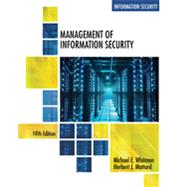 Management of Information Security by Whitman, Michael E.; Mattord, Herbert J., 9781305501256