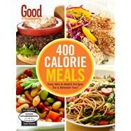 Good Housekeeping 400 Calorie Meals Easy Mix-and-Match Recipes for a Skinnier You! by Unknown, 9781618371256