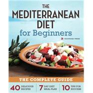 The Mediterranean Diet for Beginners by Rockridge Press, 9781623151256