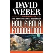 How Firm a Foundation by Weber, David, 9780765361257