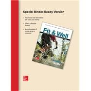 Fit & Well Alternate Edition: Core Concepts and Labs in Physical Fitness and Wellness, Loose Leaf Edition by Fahey, Thomas; Insel, Paul; Roth, Walton, 9781259751257