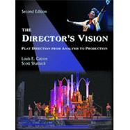 The Director's Vision: Play Direction from Analysis to Production by Catron, Louis E.; Shattuck, Scott, 9781478611257