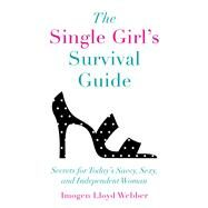 The Single Girl's Survival Guide by Webber, Imogen Lloyd, 9781510731257