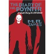 The Diary of Mr. Poynter's by James, M. R; Seth, 9781771961257
