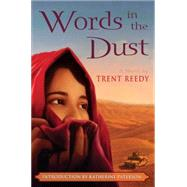 Words In The Dust by Reedy, Trent, 9780545261258