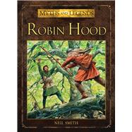 Robin Hood by Smith, Neil; Dennis, Peter, 9781472801258
