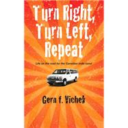 Turn Right, Turn Left, Repeat by Gern F., 9781554831258