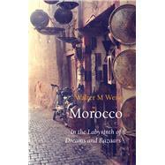 Morocco by Weiss, Walter M.; Tobler, Stefan, 9781909961258