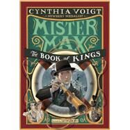 Mister Max: The Book of Kings by VOIGT, CYNTHIABRUNO, IACOPO, 9780375971259