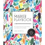 The Marker Playbook by Montiel, Ana, 9781631591259