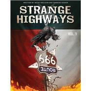 Strange Highways by Didier, Sam; Neilson, Micky; Didier, Samwise; Horley, Alex, 9781683831259
