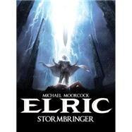 Michael Moorcock's Elric Vol. 2: Stormbringer by BLONDEL, JULIENPOLI, DIDIER, 9781782761259