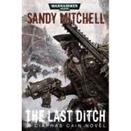The Last Ditch by Mitchell, Sandy, 9781849701259