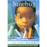 Junebug by Mead, Alice, 9780312561260