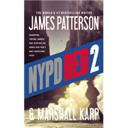 Nypd Red 2 by Patterson, James; Karp, Marshall, 9780316211260