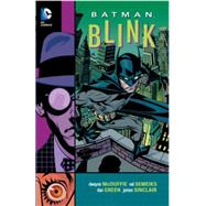 Batman: Blink by MCDUFFIE, DWAYNESEMEIKS, VAL, 9781401251260