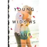 Young Widows Club by Coutts, Alexandra, 9780374301262