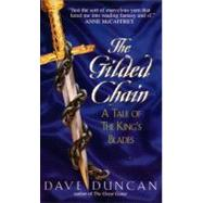 GILDED CHAIN                MM by DUNCAN DAVE, 9780380791262