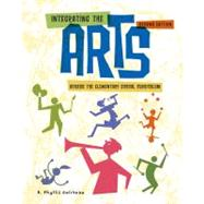 Integrating the Arts Across the Elementary School Curriculum by Gelineau, Phyllis, 9781111301262