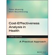 Cost-effectiveness Analysis in Health by Muennig, Peter; Bounthavong, Mark, 9781119011262