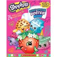 Berry Special Poster Book (Shopkins) by Unknown, 9781338111262
