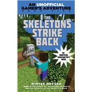 The Skeletons Strike Back by Morgan, Winter, 9781634501262