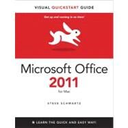 Microsoft Office 2011 for Mac Visual QuickStart by Schwartz, Steve, 9780321751263