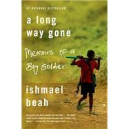 A Long Way Gone Memoirs of a Boy Soldier by Beah, Ishmael, 9780374531263
