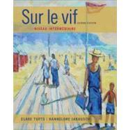 Sur le vif Niveau intermediaire by Tufts, Clare; Jarausch, Hannelore, 9781133311263